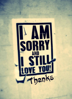 Sorry quotes still love message