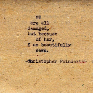 Christopher Poindexter. In. Love. With. This. Quote.