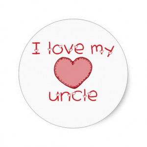 Love My Uncle I love my uncle sticker