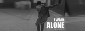 Walk Alone Facebook Cover