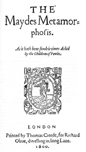 Title-page of The Maydes Metamorphosis (1600)