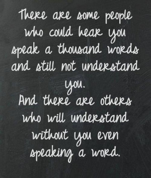 Without you even speaking a word
