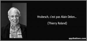 Hrubesch, c'est pas Alain Delon... - Thierry Roland
