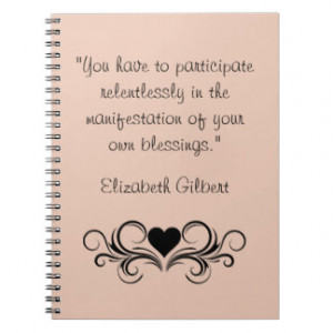 Elizabeth Gilbert Quotes...