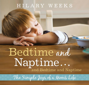 Bedtime and Naptime... and Bedtime and Naptime - The Simple Joys of a ...