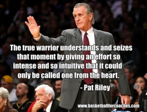 """... Ordinary players and average teams want it to be easy"""" – Pat Riley"""