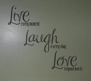 Live, Laugh, Love Passionately