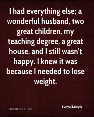 wonderful husband, two great children, my teaching degree, a great ...