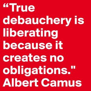 Albert Camus- Debauchery