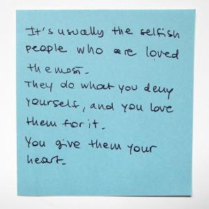 Usually The Selfish People...