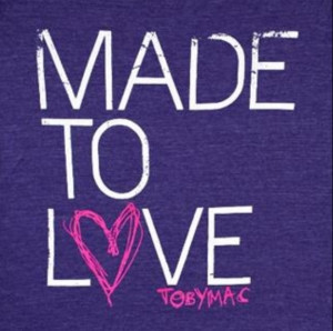 TobyMac Made to Love