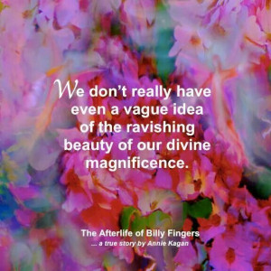 ... Magnificent, Spirituality, Vague Ideas, Beauty, Inspiration Quotes