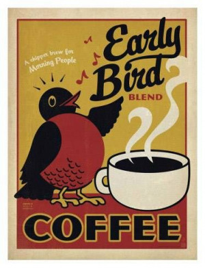 The early bird gets the worm and the coffee! #MrCoffee #Coffee #Quotes