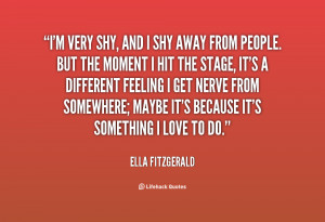 quote-Ella-Fitzgerald-im-very-shy-and-i-shy-away-142285_1.png
