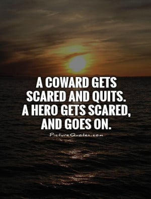 Quotes About Cowards And Bullies