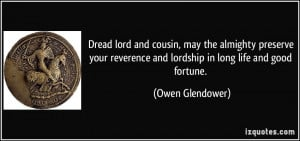 cousin, may the almighty preserve your reverence and lordship in long ...