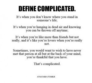 Complicated Relationship Quotes For Facebook It's complicated