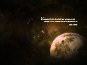 Newton Space Inspirational Quote wallpaper
