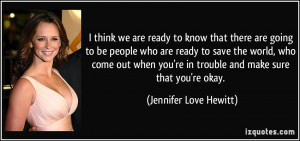 39 re in trouble and make sure that you 39 re okay Jennifer Love ...