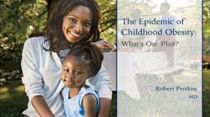 ... , teachers, counselors & kids on the childhood obesity epidemic