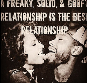 Freaky, Solid & Goofy Relationship Is The Best Relationship ♡Ṙ ...