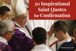 ... spiritual effects of confirmation establishes us more deeply in our