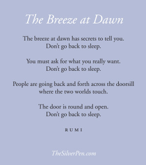 Filed Under: Inspiring Poems Tagged With: The Breeze at Dawn Rumi