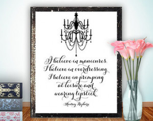 Audrey Hepburn Quote Printable, Print Poster art Chandelier, wall ...