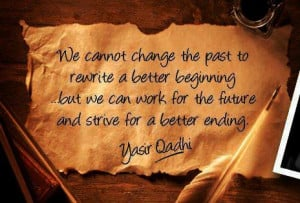 ... Quotes About The Future » Strive for a Better Ending (Yasir Qadhi