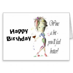 Wine Bit You Feel Better Funny Gifts Greeting Cards