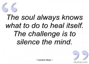 the soul always knows what to do to heal caroline myss