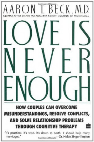 "Start by marking ""Love Is Never Enough: How Couples Can Overcome ..."