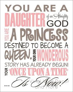 ... Princess Print- Daughter of God | Scriptures and Spiritual Messages