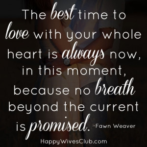 The Best Time to Love