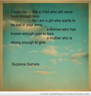 Photo found with the keywords: Suzanne Somers mother quote