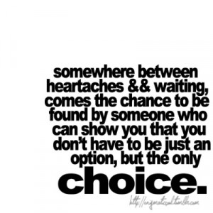 """... Have To Be Just An Option, But The Only Choice """" ~ Sarcasm Quote"""