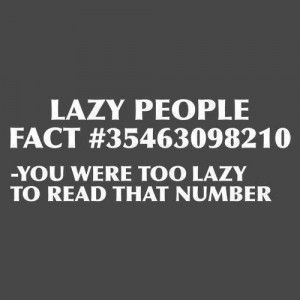 Lazy People Facts