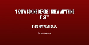 Floyd Mayweather Boxing Quotes