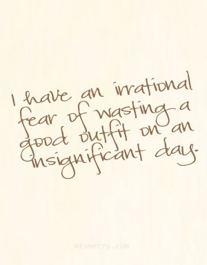 ... day #quotes Insignificant Outfit, Wasting Of Outfit, Day Quotes, Hair