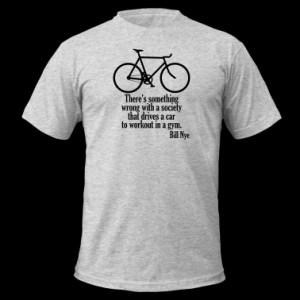 Bill Nye quote T-Shirt