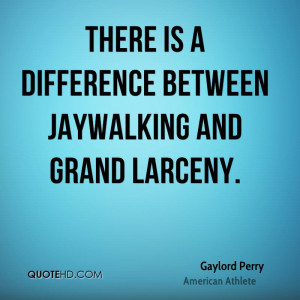 Gaylord Perry Quotes