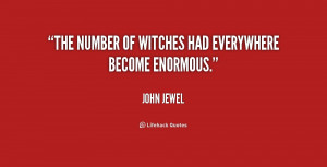The number of witches had everywhere become enormous.""