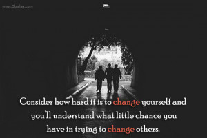 Advice Quotes-Thoughts-Change Yourself-Hard-Chance-Best Quotes-Nice