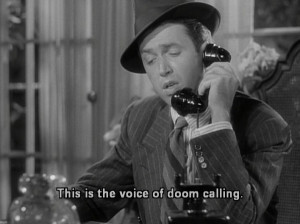 ... voice of doom calling.