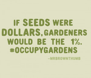 Another great gardening quote