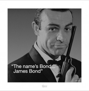 The Name's Bond - Sean Connery Quote