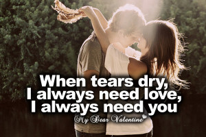 love you quotes - When tears dry