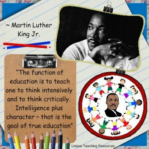 Martin Luther King Quote - The function of education is to teach one ...