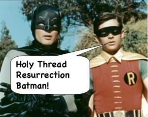 117. Holy thread resurrection, Batman