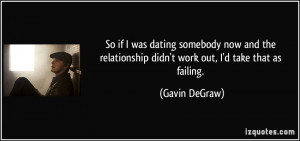 More Gavin DeGraw Quotes